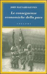 Le conseguenze economiche della pace - John Maynard Keynes - copertina