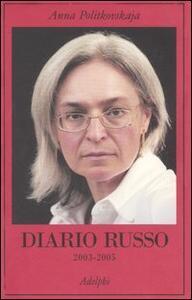 Diario russo 2003-2005 - Anna Politkovskaja - copertina