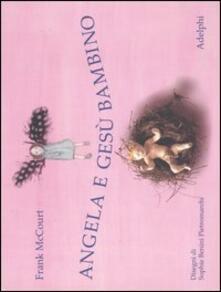 Ipabsantonioabatetrino.it Angela e Gesù Bambino. Ediz. illustrata Image