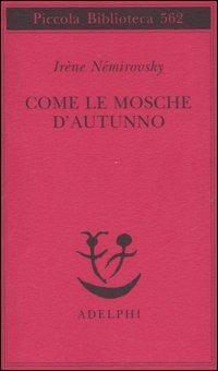 Némirovsky Irène, Come le mosche d'autunno, ed. Adelphi (immagine della copertina)