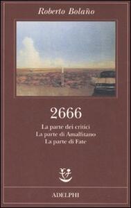 2666. La parte dei critici-La parte di Amalfitano-La parte di Fate - Roberto Bolaño - copertina