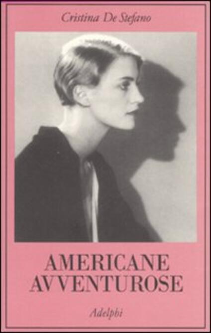 Americane avventurose - Cristina De Stefano - copertina
