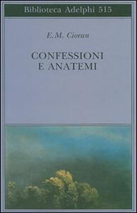 Confessioni e anatemi - Emil M. Cioran - copertina