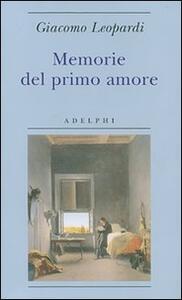 Memorie del primo amore - Giacomo Leopardi - copertina
