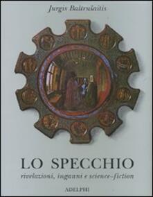 Librisulladiversita.it Lo specchio. Rivelazioni, inganni e science-fiction Image