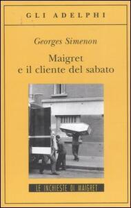 Maigret e il cliente del sabato - Georges Simenon - copertina