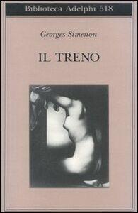 Foto Cover di Il treno, Libro di Georges Simenon, edito da Adelphi