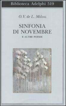 Sinfonia di Novembre e altre poesie. Testo francese a fronte - Oscar V. Milosz - copertina