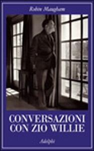 Conversazioni con zio Willie - Robin Maugham - copertina