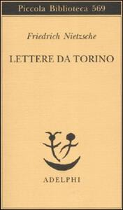 Lettere da Torino - Friedrich Nietzsche - copertina