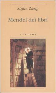 Foto Cover di Mendel dei libri, Libro di Stefan Zweig, edito da Adelphi