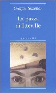 La pazza di Itteville - Georges Simenon - copertina
