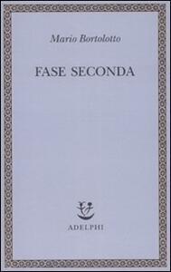 Fase seconda - Mario Bortolotto - copertina