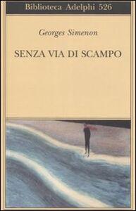 Libro Senza via di scampo Georges Simenon