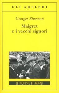 Maigret e i vecchi signori - Georges Simenon - copertina
