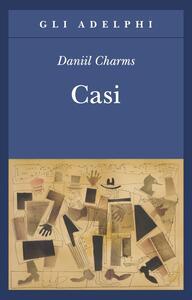 Casi - Daniil I. Charms - copertina