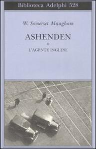Ashenden o L'agente inglese - W. Somerset Maugham - copertina