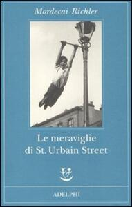 Le meraviglie di St. Urbain Street - Mordecai Richler - copertina