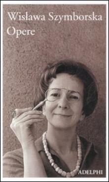 Opere - Wislawa Szymborska - copertina