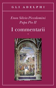 Libro I commentarii. Testo latino a fronte Enea S. Piccolomini
