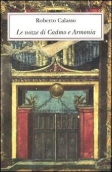 Librisulladiversita.it Le nozze di Cadmo e Armonia. Ediz. lusso Image