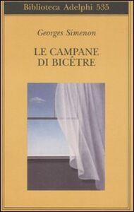Libro Le campane di Bicêtre Georges Simenon