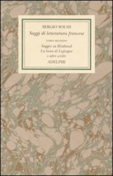 Winniearcher.com Opere. Vol. 4\2: Saggi di letteratura francese. Saggio su Rimbaud. La luna di Laforgue e altri scritti. Image