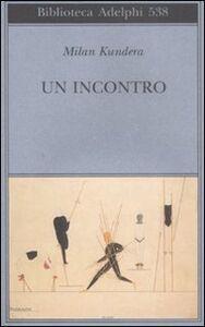 Libro Un incontro Milan Kundera