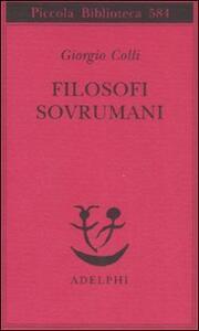 Filosofi sovrumani - Giorgio Colli - copertina