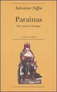 Paraìnas. Detti e parole di Barbagia - Salvatore Niffoi - copertina