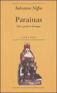 Libro Paraìnas. Detti e parole di Barbagia Salvatore Niffoi