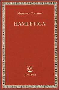 Hamletica - Massimo Cacciari - copertina
