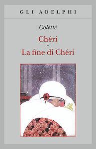 Libro Chéri-La fine di Chéri Colette