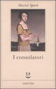 Libro I consolatori Muriel Spark