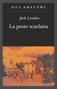La La peste scarlatta - London, Jack - wuz.it