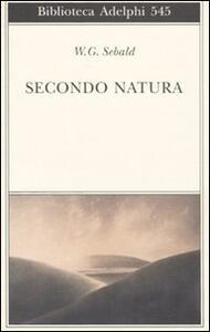 Secondo natura. Un poema degli elementi