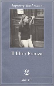 Il libro Franza - Ingeborg Bachmann - copertina