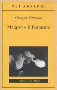 Maigret e il fantasma - Georges Simenon - copertina