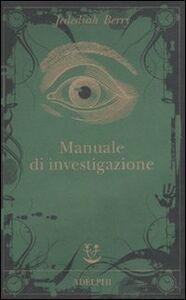 Libro Manuale di investigazione Jedediah Berry