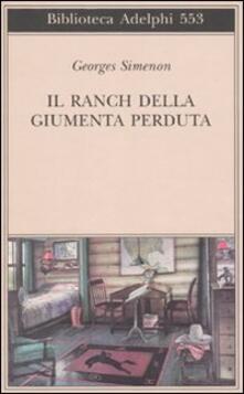 Il ranch della giumenta perduta - Georges Simenon - copertina