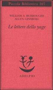 Le lettere dello yage - William Burroughs,Allen Ginsberg - copertina