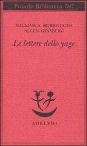 Libro Le lettere dello yage William Burroughs , Allen Ginsberg
