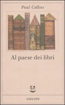 Al paese dei libri - Paul Collins - copertina