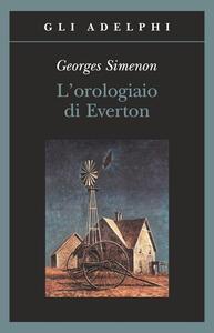 L' orologiaio di Everton - Georges Simenon - copertina