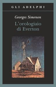 Libro L' orologiaio di Everton Georges Simenon