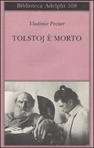 Libro Tolstoj è morto Vladimir Pozner