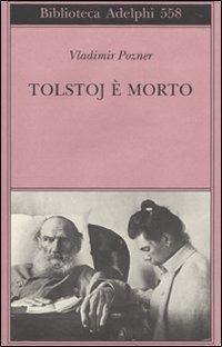 Tolstoj è morto
