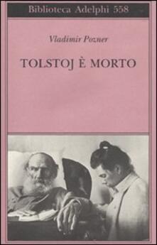 Tolstoj è morto - Vladimir Pozner - copertina
