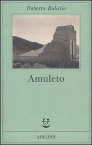 Amuleto - Roberto Bolaño - copertina