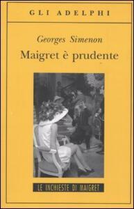 Maigret è prudente - Georges Simenon - copertina